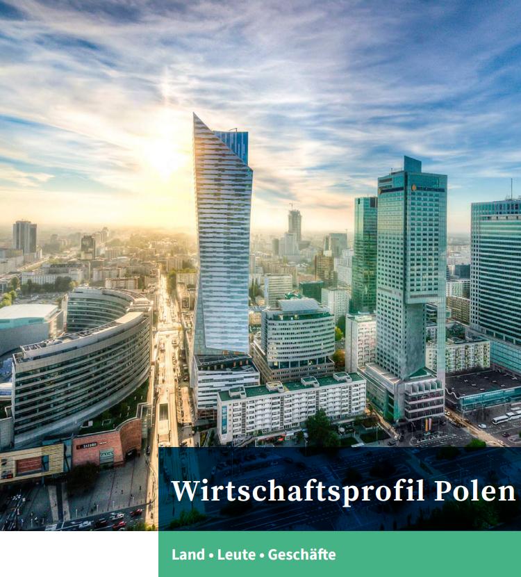 getsix® | German-Polish Chamber of Commerce (AHK Poland) has published a German-language 'Economic Profile Poland'