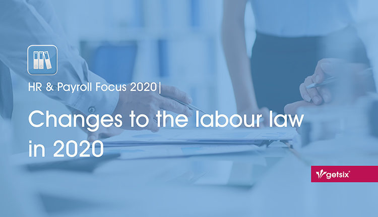 HR & Payroll Focus 2020   Changes to the labour law in 2020