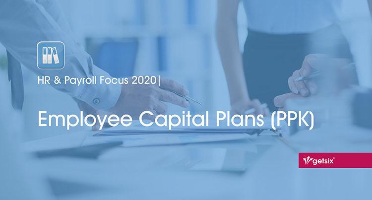 HR & Payroll Focus 2020 | Employee Capital Plans (PPK)