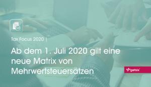 Neue Matrix für Mehrwertsteuersätze