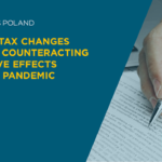 Important tax changes related to counteracting the negative effects of COVID-19 pandemic
