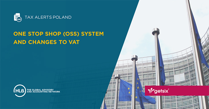 One Stop Shop (OSS) system and changes to VAT